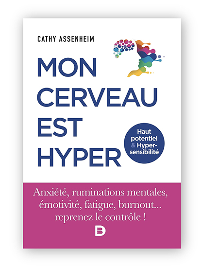 Livre sur le haut potentiel intellectuel et l'hypersensibilité