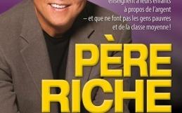 Père riche, père pauvre (Robert T. Kiyosaki) – Résumé et avis