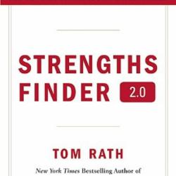 Strengths Finder (Tom Rath) – Résumé et avis